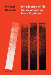 Introduktion till de tre volymerna av Marx Kapitalet