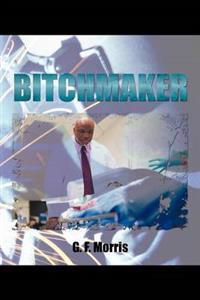 Bitchmaker