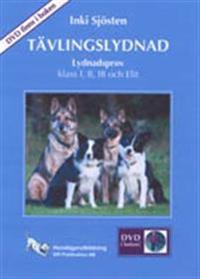 Tävlingslydnad : lydnadsprov I, II, III och Elit (med DVD för klass I och II)