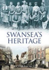 Swansea's Heritage