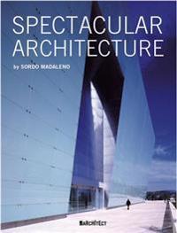 Arquitectura Espectacular / Spectacular Architecture