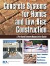 Concrete Systems for Homes and Low-Rise Construction