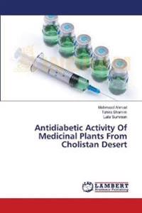 Antidiabetic Activity Of Medicinal Plants From Cholistan Desert