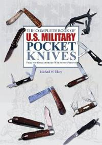 The Complete Book of U.S. Military Pocket Knives