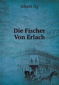 Die Fischer Von Erlach