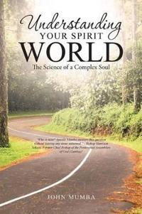 Understanding Your Spirit World