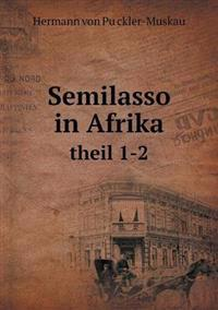 Semilasso in Afrika Theil 1-2