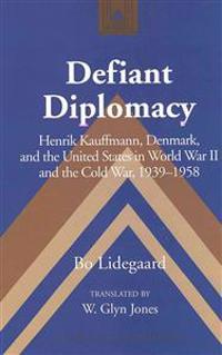 Defiant Diplomacy