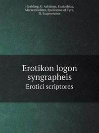Erotikon Logon Syngrapheis Erotici Scriptores
