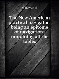 The New American Practical Navigator
