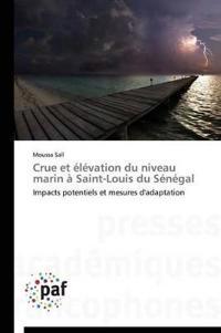 Crue Et �l�vation Du Niveau Marin � Saint-Louis Du S�n�gal
