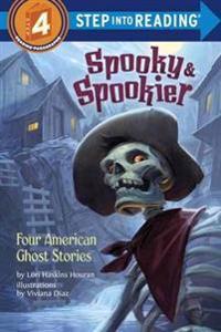 Spooky & Spookier: Four American Ghost Stories