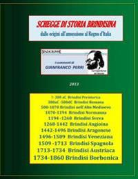 Schegge Di Storia Brindisina