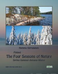 Finland - The Four Seasons of Nature: Spring-Summer-Autumn-Winter / photo book