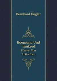 Boemund Und Tankred