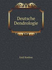 Deutsche Dendrologie
