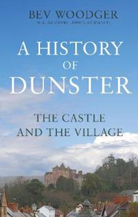 A History of Dunster