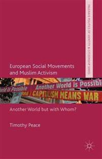 European Social Movements and Muslim Activism