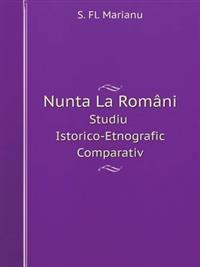 Nunta La Romani Studiu Istorico-Etnografic Comparativ