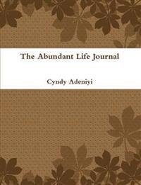 The Abundant Life Journal