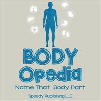 Body-Opedia Name That Body Part