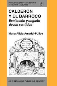 Calderon y el Barroco/ Calderon and Baroque