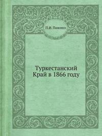 Turkestanskij Kraj V 1866 Godu