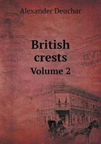 British Crests Volume 2