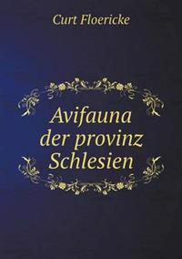Avifauna Der Provinz Schlesien