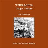 Terracina: Magia E Realta'