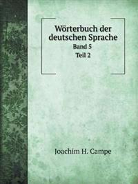 Worterbuch Der Deutschen Sprache Band 5 Teil 2