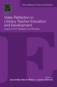Video Reflection in Literacy Teacher Education and Development