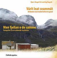 Várit leat seammát = Men fjellan e de samme : fotografier fra en utdøende kystkultur - Ludvig Rognli | Ridgeroadrun.org