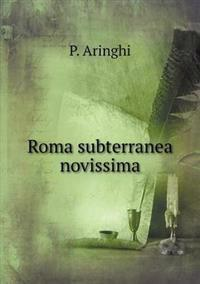 Roma Subterranea Novissima