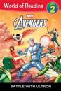 World of Reading: Avengers Battle with Ultron: Level 2