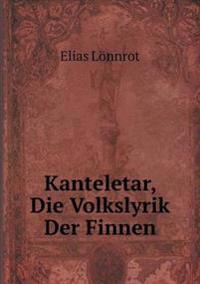 Kanteletar, Die Volkslyrik Der Finnen