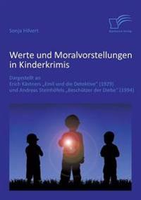 Werte Und Moralvorstellungen in Kinderkrimis