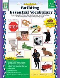 Building Essential Vocabulary: Reproducible Photo Cards, Games, and Activities to Build Vocabulary in Any Language