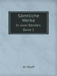 Samtliche Werke in Zwei Banden. Band 2