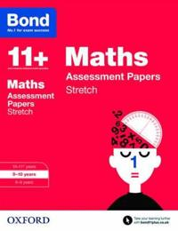 Bond 11+: maths: stretch papers - 9-10 years