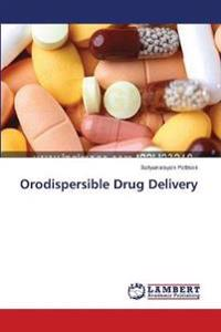 Orodispersible Drug Delivery