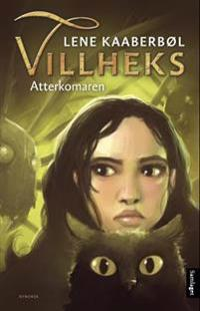 Atterkomaren - Lene Kaaberbøl | Ridgeroadrun.org