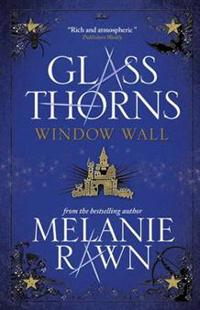 Glass Thorns - Window Wall