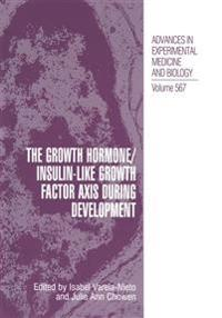 The Growth Hormone / Insulin-like Growth Factor Axis During Development