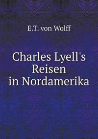 Charles Lyell's Reisen in Nordamerika