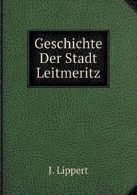 Geschichte Der Stadt Leitmeritz