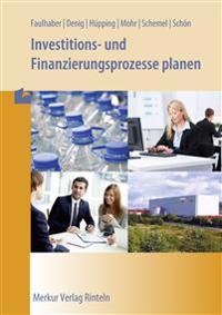 Investitions- und Finanzierungsprozesse planen