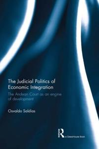 The Judicial Politics of Economic Integration