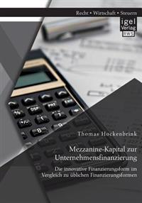 Mezzanine-Kapital Zur Unternehmensfinanzierung