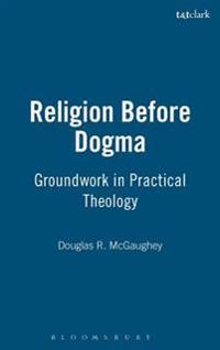 Religion Before Dogma